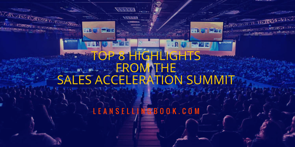 Top 8 Highlights from the Sales Acceleration Summit