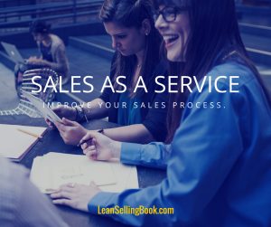 Improve Sales - Treat it like a Service