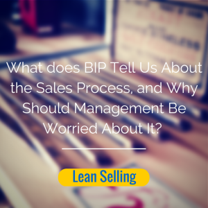 BIP and the Sales Process
