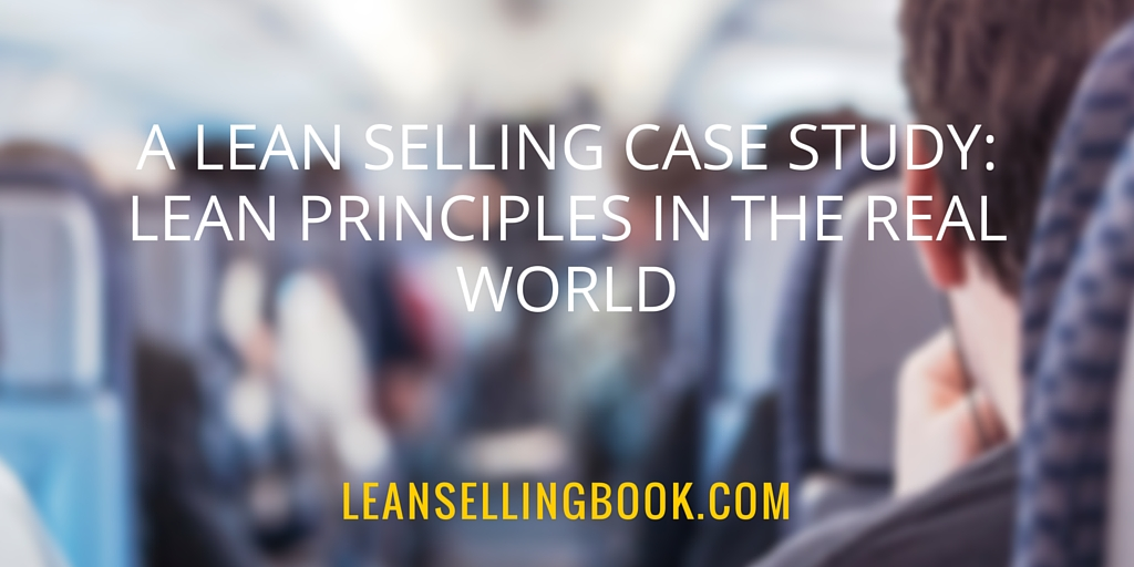 Applying Lean Principles to Sales in the Real World