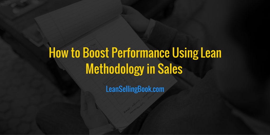 How to Boost Performance Using Lean Methodology in Sales