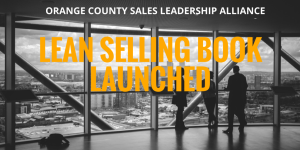 Lean Selling Book launched at Orange County Sales Leadership Alliance