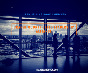 Lean Selling Book launched at the Orange County Sales Leadership Alliance