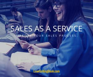 Improve Sales - Treat it like a Service