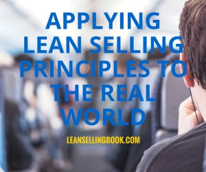 Applying Lean Selling Principles to the