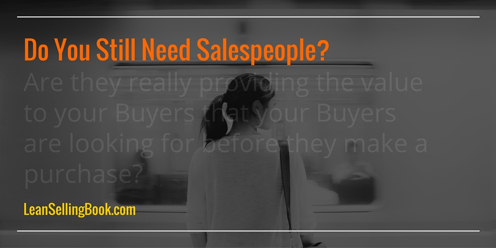 Do You Still Need Salespeople?