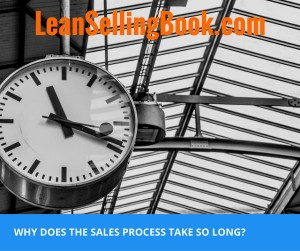 Why does the sales process (1)
