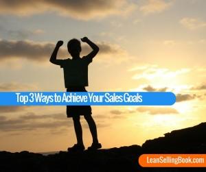 Achieve your sales goals