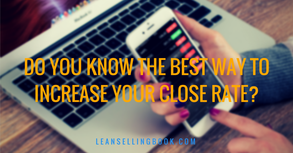 increase your close rate
